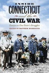 Inside Connecticut and the Civil War - cover
