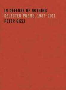 In Defense of Nothing - Peter Gizzi - cover