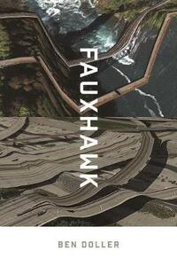 Fauxhawk - Ben Doller,Wesleyan Poetry Series - cover