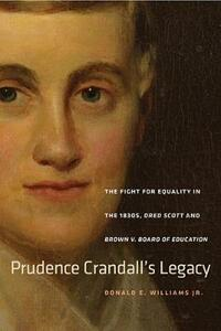 Prudence Crandall's Legacy - Donald E. Williams - cover