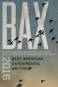 BAX 2016: Best American Experimental Writing - cover