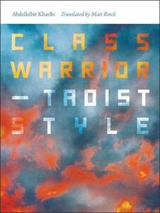 Class Warrior-Taoist Style - Abdelkeir Khatibi,Matt Reeck - cover