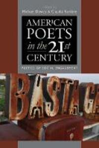 American Poets in the 21st Century: Poetics of Social Engagement - cover