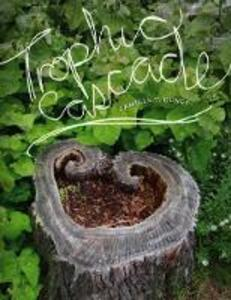 Trophic Cascade - Camille T. Dungy - cover