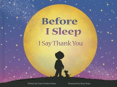 Before I Sleep I Say Thank You - Carol Gordon Ekster - cover