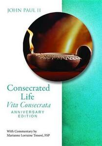Consecrated Life Anniv Edition - Pope John Paul II - cover