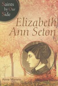 Elizabeth Ann Seton (Sos) - Anne Merwin - cover
