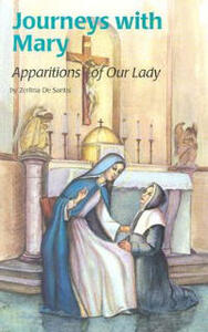 Journeys with Mary: Apparitions of Mary - Zerlina De Santis,Zerlina Santis - cover