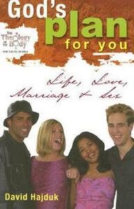 God's Plan for You: Life, Love, Marriage & Sex - David Hajduk - cover