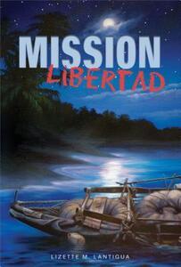 Mission Libertad - Lizette Lantigua - cover