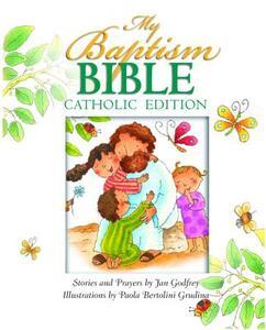 My Baptism Bible Cath Ed - Jan Godfrey - cover
