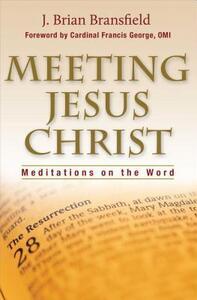 Meeting Jesus Christ - Brian Bransfield - cover