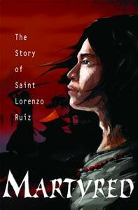 Martyred: Story St Lorenzo - Susan Tan - cover