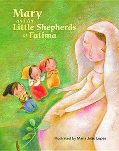 Mary and the Little Shepherds of Fatima - Marlyn Sr Monge - cover