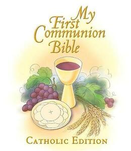 My First Communion Bible - Mary Moss - cover
