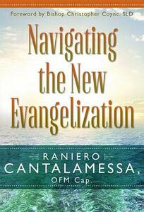 Navigating the New Evangelization - Raniero Cantalamessa - cover
