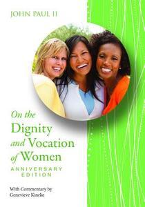 Dignity & Voc of Women Anniv Ed - John Paul II - cover