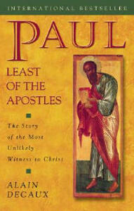 Paul Least of Apostles (Opa) - Alain Decaux - cover