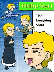 Philip Neri, the Laughing Saint - Hyeon-Ju Lee - cover