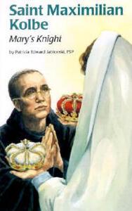 Saint Maximilian Kolbe (Ess) - Patricia Jablonski - cover
