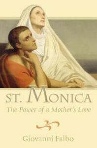 Saint Monica Power of Mother - Giovanni Falbo - cover