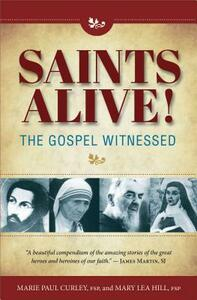 Saints Alive Gospel Witness - Marie Curley,Mary Hill - cover