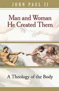 Man and Woman He Created Them - John Paul II - cover