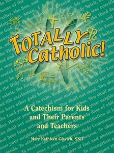 Totally Catholic - Mary Glavich - cover