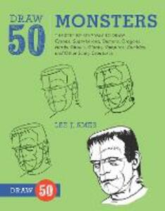 Draw 50 Monsters - Lee J. Ames - cover