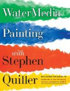 Watermedia Painting With Stephen Quiller - Stephen Quiller - cover