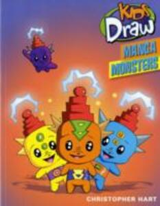 Kids Draw Manga Monsters - Christopher Hart - cover