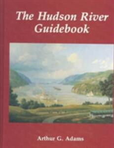 The Hudson River Guidebook - Arthur G. Adams - cover