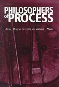 Philosophers of Process - Douglas Browning,William T. Myers - cover
