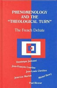 Phenomenology and the Theological Turn: The French Debate - Dominique Janicaud,Jean Francois Coutine - cover