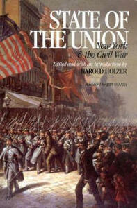 State of the Union: NY and the Civil War - Harold Holzer - cover