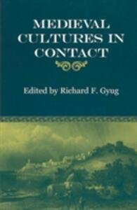 Medieval Cultures in Contact - cover