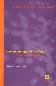 """Phenomenology """"Wide Open"""": After the French Debate - Dominique Janicaud - cover"""