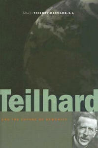 Teilhard and the Future of Humanity - cover