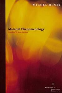 Material Phenomenology - Michel Henry - cover