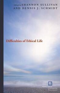 Difficulties of Ethical Life - cover