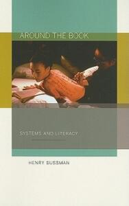 Around the Book: Systems and Literacy - Henry Sussman - cover