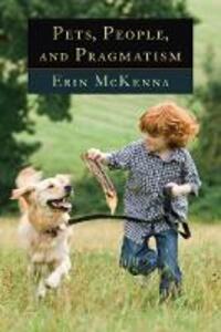 Pets, People, and Pragmatism - Erin McKenna - cover