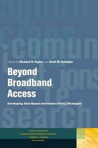 Beyond Broadband Access: Developing Data-Based Information Policy Strategies - cover