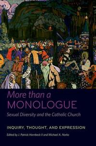 More than a Monologue: Sexual Diversity and the Catholic Church: Inquiry, Thought, and Expression - cover