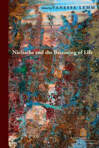 Nietzsche and the Becoming of Life - cover