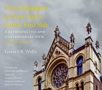 The Synagogues of New York's Lower East Side: A Retrospective and Contemporary View, 2nd Edition - Norman Borden,Gerard R. Wolfe - cover