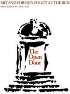 The Open Door: Art and Foreign Policy at the RCSI - Kevin M. Cahill - cover