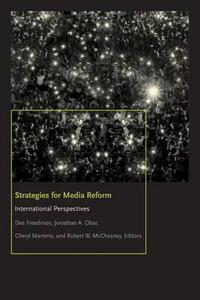 Strategies for Media Reform: International Perspectives - Des Freedman,Jonathan Obar,Cheryl Martens - cover