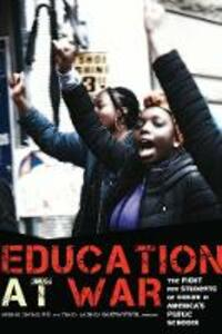Education at War: The Fight for Students of Color in America's Public Schools - cover