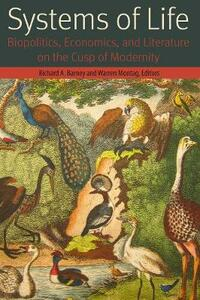 Systems of Life: Biopolitics, Economics, and Literature on the Cusp of Modernity - cover